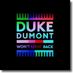 Cover: Duke Dumont - Won't Look Back
