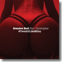 Cover:  Brandon Beal feat. Christopher - Twerk It Like Miley