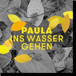 Cover: Paula - Ins Wasser gehen