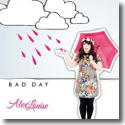 Cover:  Alex Louise - Bad Day