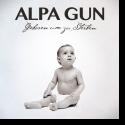 Cover: Alpa Gun - Geboren um zu sterben