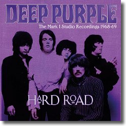 Cover: Deep Purple - Hard Road: The Mark 1 Studio Recordings 1968-69