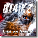 Cover:  Blaikz - Like An Animal