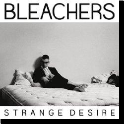Cover: Bleachers - Strange Desire