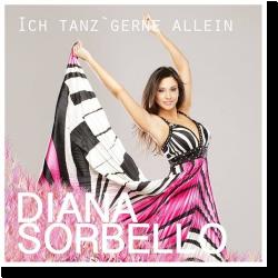 Cover: Diana Sorbello - Ich tanz gerne allein