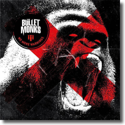 Cover: The Bulletmonks - No More Warnings