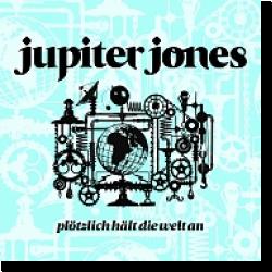 Cover: Jupiter Jones - Plötzlich hält die Welt an