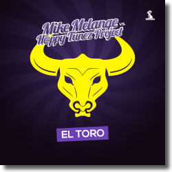 Cover: Mike Melange vs. H@ppy Tunez Project - El Toro
