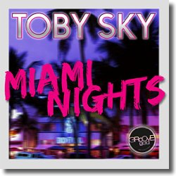 Cover: Toby Sky - Miami Nights