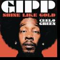 Cover:  Gipp feat. CeeLo Green - Shine Like Gold