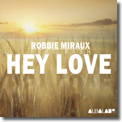 Cover: Robbie Miraux feat. Rash - Hey Love