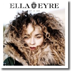 Cover: Ella Eyre - If I Go
