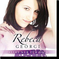 Cover: Rebeca Georgi - Alles nur für dich