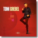 Cover: Tom Gaebel - So Good To Be Me