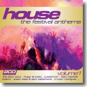 Cover:  House: The Festival Anthems Vol. 1 - Various Artists