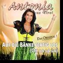 Cover: Antonia aus Tirol - Auf die Bänke fertig los (Oh la la La)