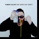 Cover:  Tomas Tulpe - Wie wär's mit Senf