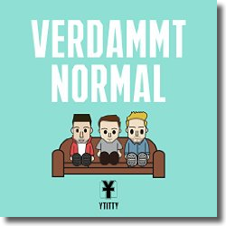 Cover: Y-Titty - Verdammt Normal