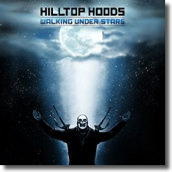 Cover: Hilltop Hoods - Walking Under Stars
