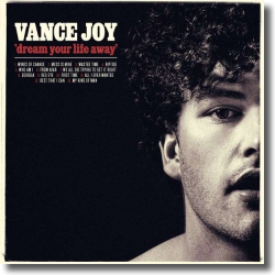 Cover: Vance Joy - Dream Your Life Away