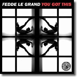 Cover: Fedde Le Grand - You Got This