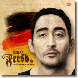 Cover: Eko Fresh - Deutscher Traum