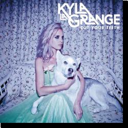 Cover: Kyla la Grange - Cut Your Teeth