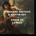 Cover: Ferdinand Dreyssig & Marvin Hey - Coeur De La Nuit