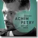 Cover:  Achim Petry - Mittendrin