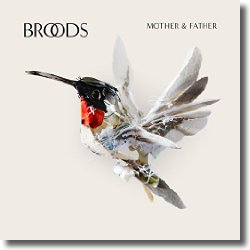 Cover: Broods - Mother & Father