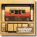 Guardians Of The Galaxy: Awesome Mix Vol. 1 - Original Soundtrack