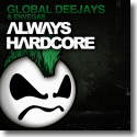 Cover:  Global Deejays & EnVegas - Always Hardcore