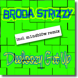Cover: Broda Strizzy - Deeloozy get up