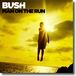 Cover: Bush - Man On The Run