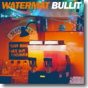 Cover:  Watermät - Bullit