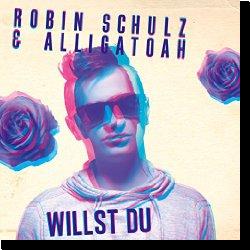 Cover: Robin Schulz & Alligatoah - Willst Du