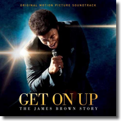 Cover: Get On Up - The James Brown Story - Original Soundtrack
