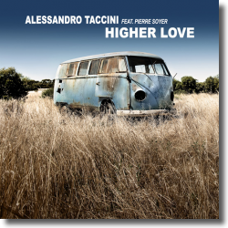 Cover: Alessandro Taccini feat. Pierre Soyer - Higher Love