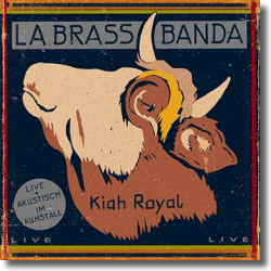 Cover: LaBrassBanda - Kiah Royal