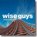 Cover:  Wise Guys - Achterbahn