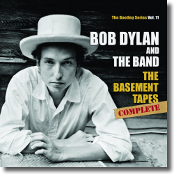 Cover: Bob Dylan - The Basement Tapes Complete: The Bootleg Series Vol. 11