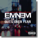 Cover: Eminem feat. Sia - Guts Over Fear