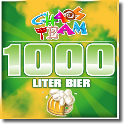 Cover: Chaos Team - 1000 Liter Bier