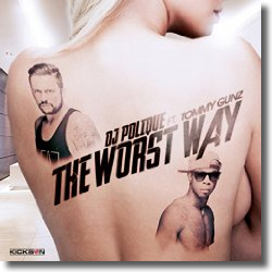 Cover: DJ Polique feat. Tommy Gunz - The Worst Way