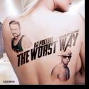DJ Polique feat. Tommy Gunz - The Worst Way