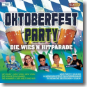 Cover:  Oktoberfest Party - Die Wies'n Hitparade - Various Artists
