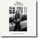 Cover: Bryan Adams - Tracks Of My Years