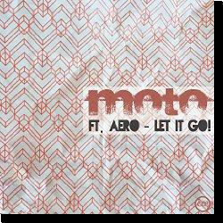 Cover: Moto feat. Aero - Let It Go!