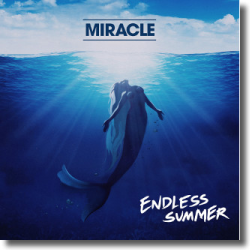 Cover: Miracle feat. Youngblood Hawke - Endless Summer