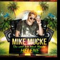 Cover:  Mike Mucke - Du und Ich (heut Nacht Helene)